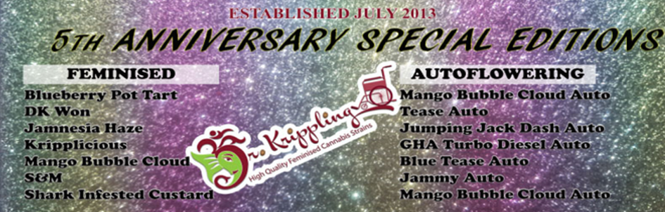 5th Anniversary Strains | Dr Krippling | Cannabis Seeds Store